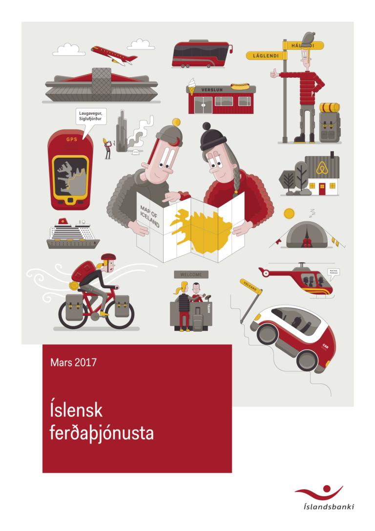 Skýrsla Íslandsbanka um íslenska ferðaþjónustu 2017